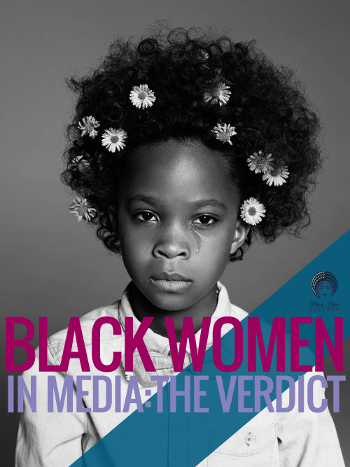 Photo Credit: [Black Women In media verdit] (N.D). Retrieved December 7, 2015 from http://www.blackhairkitchen.com/2013/03/judge-jury-verdict-representation-of-black-women-in-media/