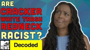 Are Cracker, White Trash, Redneck, Racist Terms?