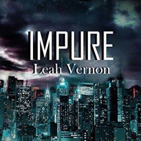 IMPURE, By LeahVernon