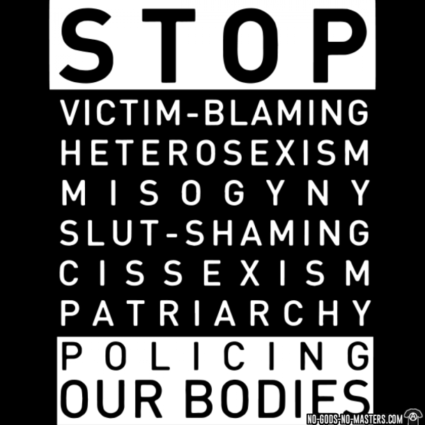 tshirt-stop-victim-blaming-heterosexism-misogyny-slut-shaming-cissexism-patriarchy-policing-our-bodies-d001003587406