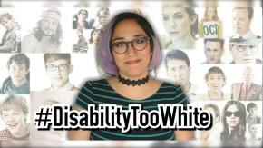 #DisabilityTooWhite