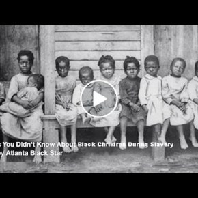 5 Things You Didn't Know About Black Children During Slavery