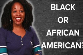 {VIDEO} Black Or African American?