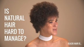 {VIDEO} Have you been pressured to relax or go natural?